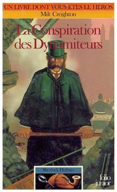 La Conspiration des dynamiteurs